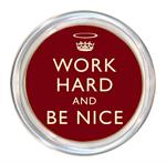 C2456 - Work Hard and Be Nice Red Coaster