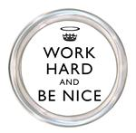 C2459 - Work Hard and Be Nice White Coaster