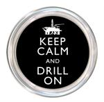 C8261-Keep Calm and Drill On Coaster Off Shore