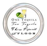 C8289- One Tequila  Two Tequila Three Tequila Floor Coaster
