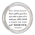 C8305- You never really leave a place you love Quote Coaster