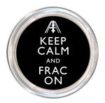 C8389-Keep Calm and Frac On Coaster