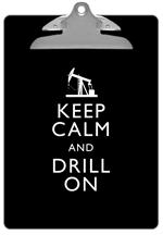 CB8037-Keep Calm and Drill On Black Clipboard