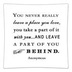 P8305- You never really leave a place you love Quote Decoupage Plate