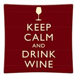 P8332- Keep Calm and Drink Wine Decoupage Plate
