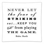 P8338- Never let the fear of striking out keep you from playing the game Decoupage Plate  Babe Ruth