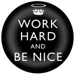 PW2458-Work Hard and Be Nice Black Paperweight