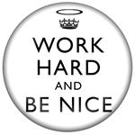 PW2459-Work Hard and Be Nice White Paperweight