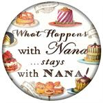 PW8318-What happens with Nana stays with Nana Paperweight