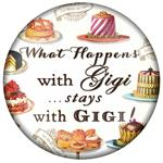 PW8319-What happens with Gigi stays with Gigi Paperweight