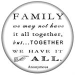 PW8356- Family We may not have it all together, but togther we have it all paperweight