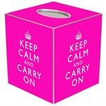 TB2631 - Hot Pink Keep Calm and Carry On Tissue Box Cover