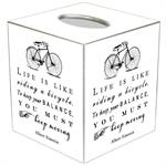 TB8252-Life is like Riding a Bicycle Tissue Box Cover