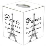TB8328-Paris is Always a Good Idea Tissue Box Cover